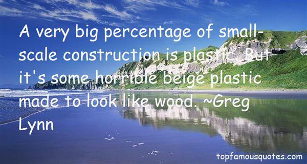 Greg Lynn Quotes