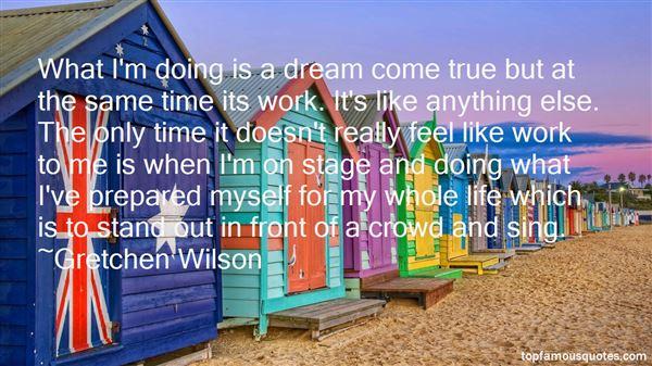 Gretchen Wilson Quotes