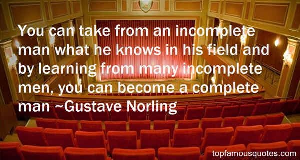 Gustave Norling Quotes