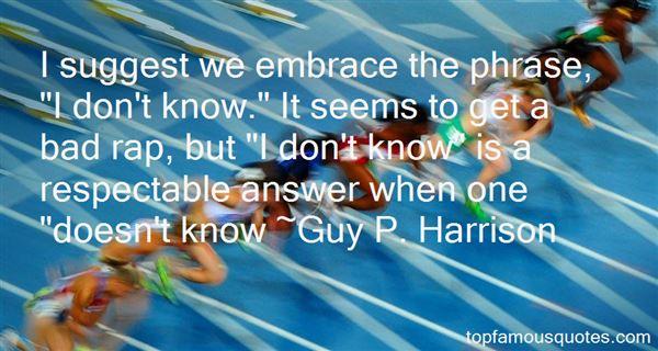 Guy P. Harrison Quotes