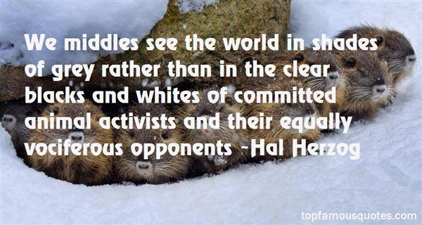 Hal Herzog Quotes
