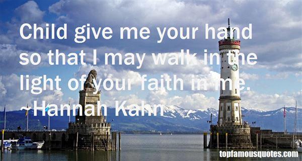 Hannah Kahn Quotes