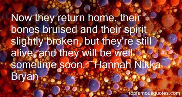 Hannah Nikka Bryan Quotes
