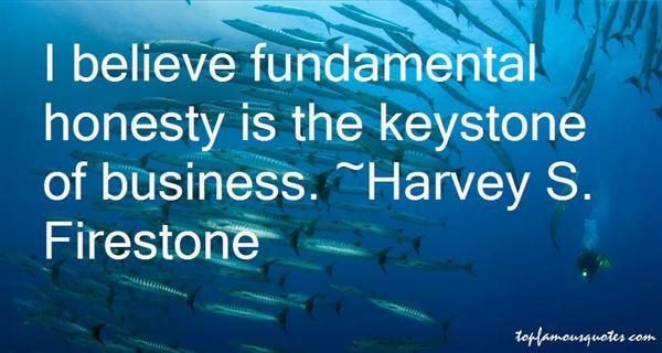 Harvey S. Firestone Quotes