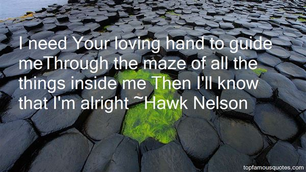 Hawk Nelson Quotes