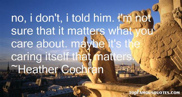 Heather Cochran Quotes