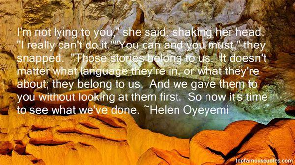 Helen Oyeyemi Quotes