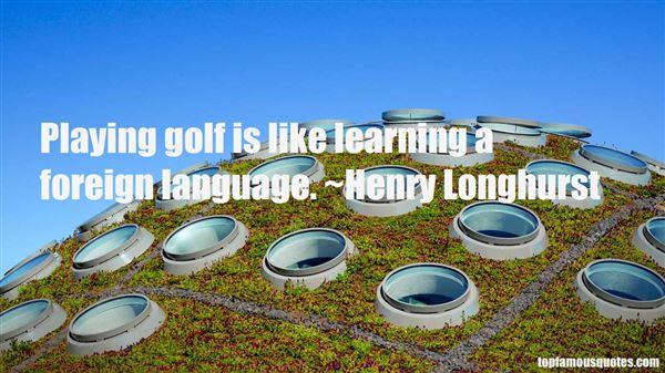 Henry Longhurst Quotes