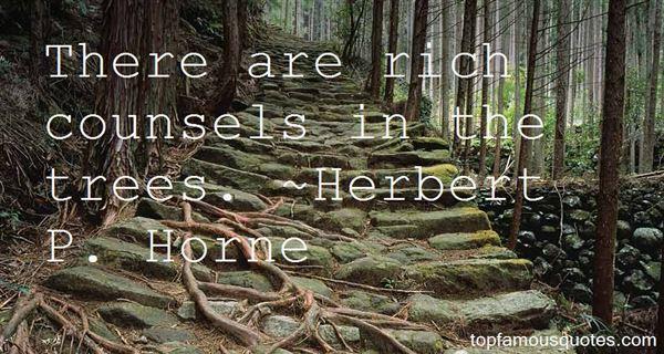 Herbert P. Horne Quotes