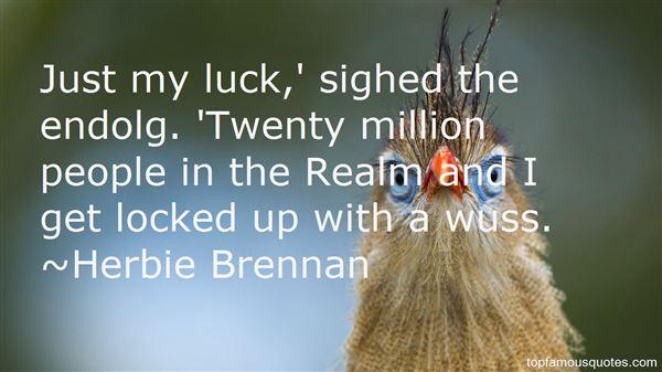 Herbie Brennan Quotes