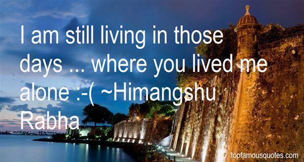 Himangshu Rabha Quotes
