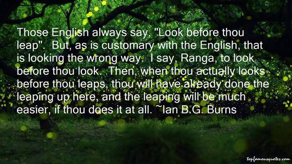 Ian B.G. Burns Quotes