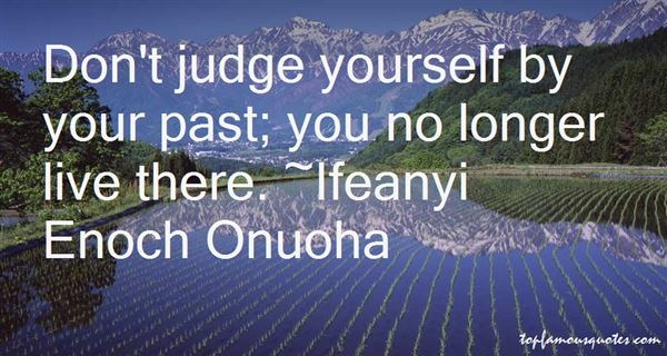 Ifeanyi Enoch Onuoha Quotes
