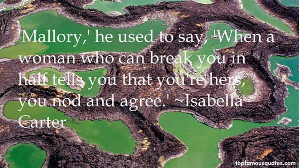 Isabella Carter Quotes