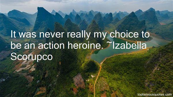 Izabella Scorupco Quotes
