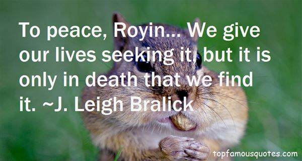 J. Leigh Bralick Quotes