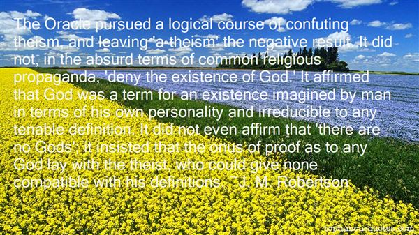 J. M. Robertson Quotes