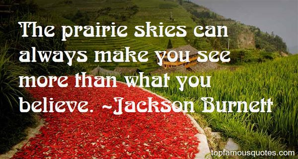 Jackson Burnett Quotes