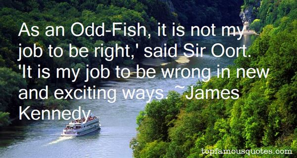 James Kennedy Quotes