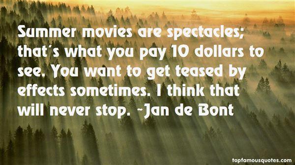 Jan De Bont Quotes