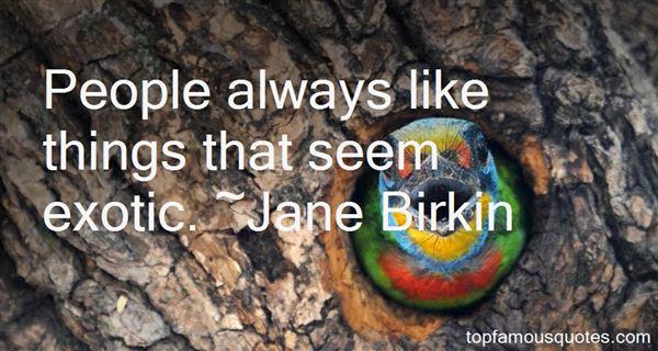 Jane Birkin Quotes