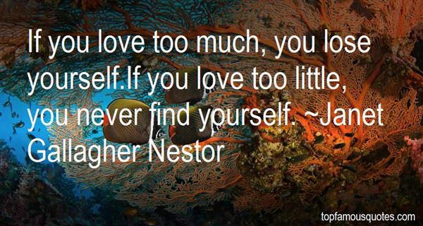 Janet Gallagher Nestor Quotes