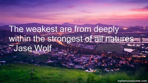 Jase Wolf Quotes