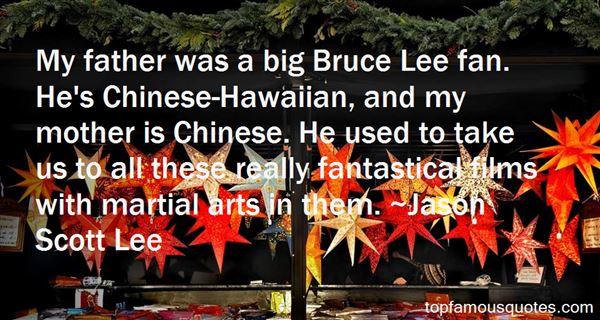 Jason Scott Lee Quotes
