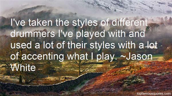 Jason White Quotes