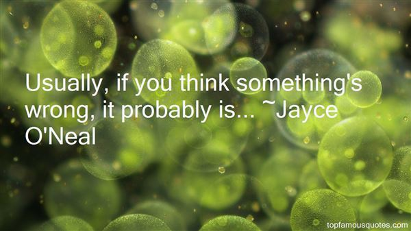 Jayce O'Neal Quotes