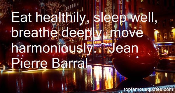 Jean Pierre Barral Quotes