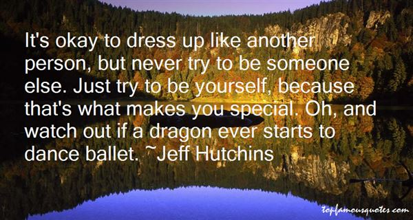 Jeff Hutchins Quotes