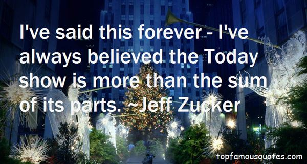 Jeff Zucker Quotes