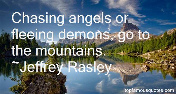 Jeffrey Rasley Quotes
