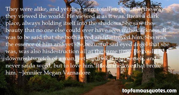 Jennifer Megan Varnadore Quotes