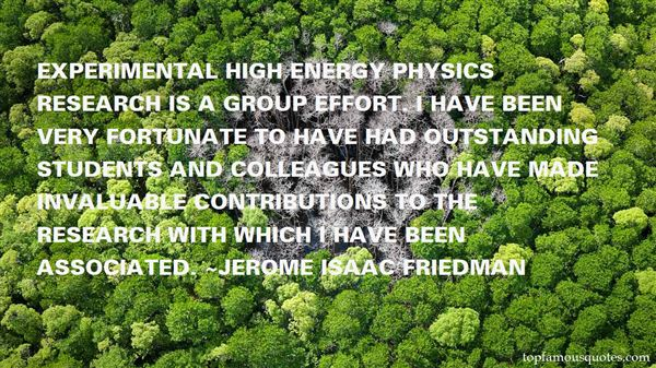 Jerome Isaac Friedman Quotes