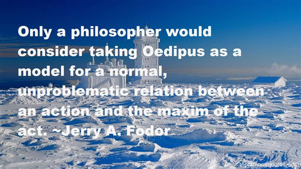 Jerry A. Fodor Quotes