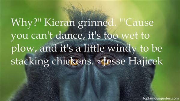 Jesse Hajicek Quotes