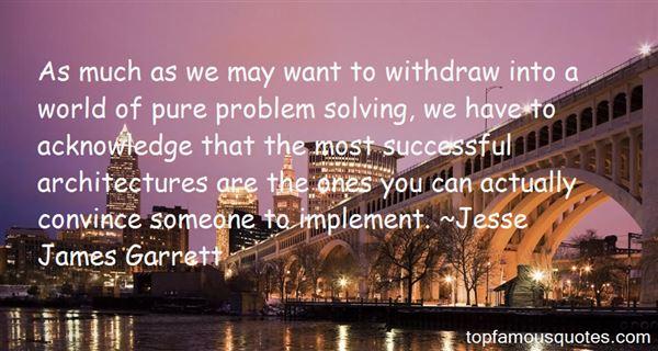 Jesse James Garrett Quotes