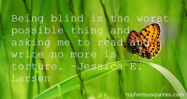 Jessica E. Larsen Quotes