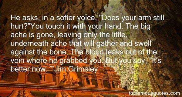 Jim Grimsley Quotes