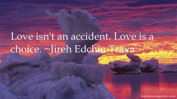 Jireh Edchin Traya Quotes