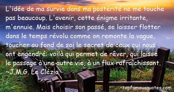 J.M.G. Le Clézio Quotes