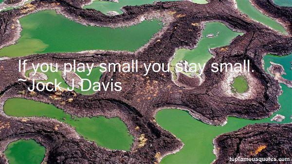 Jock J Davis Quotes
