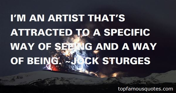 Jock Sturges Quotes