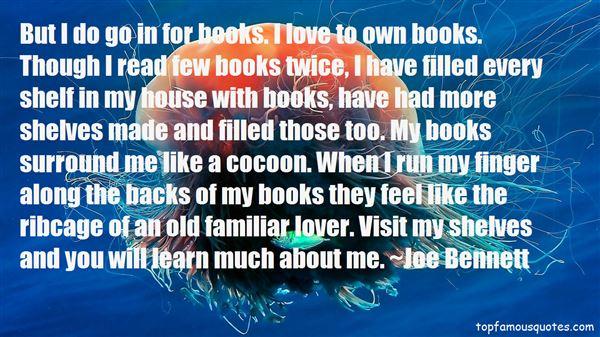 Joe Bennett Quotes