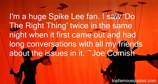 Joe Cornish Quotes