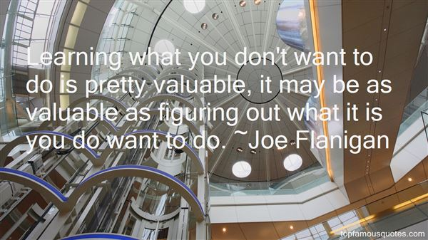 Joe Flanigan Quotes