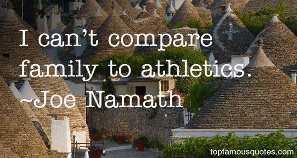 Joe Namath Quotes