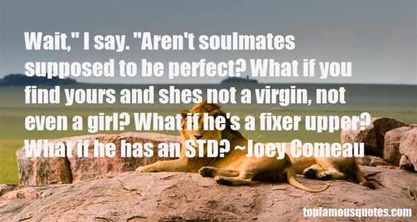 Joey Comeau Quotes